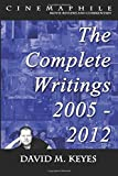 img - for Cinemaphile - The Complete Writings 2005 - 2012 (Cinemaphile - Movie Reviews and Commentary) (Volume 2) book / textbook / text book