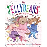 The Jellybeans and the Big Danceby Laura Numeroff