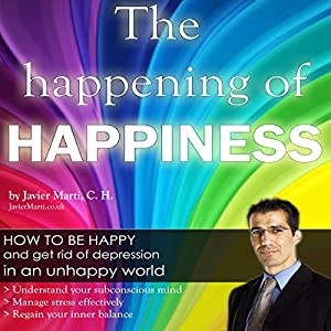 The Happening of Happiness Audiobook