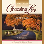 Choosing Life: One Day at a Time | [Dodie Osteen]