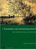 echange, troc Jean-Marie Vanlerenberghe - Gravure ou photographie ? : Une curiosité artistique : le cliché-verre