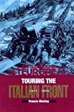 Touring the Italian Front 1917 - 1919 (Battleground Europe)