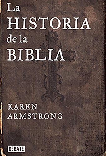 Historia De La Biblia (DEBATE)