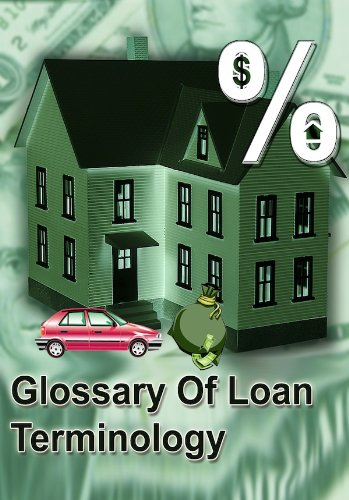 Glossary of Loan Terminology