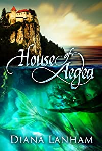 House Of Aegea by Diana Lanham ebook deal