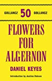 Daniel Keyes Flowers For Algernon (Gollancz 50 Top Ten)