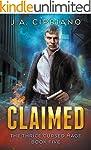 Claimed: An Urban Fantasy Novel (The...