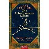 """Last Lecture - Die Lehren meines Lebensvon """"Randy Pausch"""""""