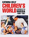 Children�s World: Growing Up in Russi...