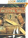 Primitive Technology II: Ancestral Sk...