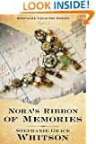 Nora's Ribbon of Memories (Keepsake Legacies Series) (The Keepsake Legacies Series Book 3)