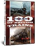 One Hundred Years of British Trains [DVD]
