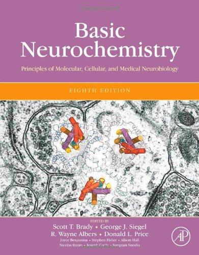Basic Neurochemistry, Eighth Edition: Principles of...