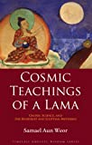 Cosmic Teachings of a Lama: Gnosis, Science, and the Buddhist and Egyptian Mysteries (Timeless Gnostic Wisdom)