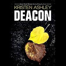 Deacon (       UNABRIDGED) by Kristen Ashley Narrated by Stella Bloom