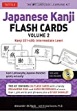 img - for Japanese Kanji Flash Cards Kit Volume 2: Kanji 201-400: JLPT Intermediate Level: (Audio CD Included) book / textbook / text book