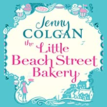 Little Beach Street Bakery Audiobook by Jenny Colgan Narrated by Anne-Marie Piazza