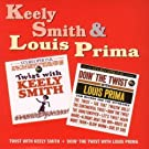 Twist With Keely Smith / Doin' The Twist With Louis Prima