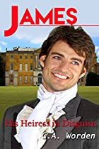 James: His Heiress In Disguise (sheffield Family Short Stories (clean Regency Romance) Book 2)