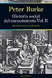 Historia social del conocimiento. Vol II (8449327490) by Peter Burke