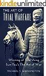 The Art of Trial Warfare: Winning at...