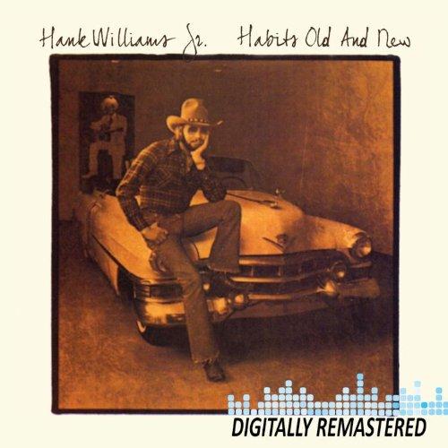 Hank Williams Jr. - Habits Old & New - Zortam Music