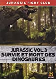 echange, troc Jurassic VOL.3 : Survie et Mort des Dinosaures
