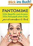 Pantomime - 350x Begriffe zum Erraten...