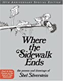 Where the Sidewalk Ends: Poems and Drawings (Where the Sidewalk Ends)