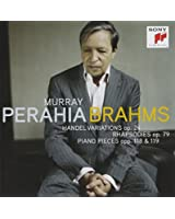 Haendel Variations Op.24 - Rhapsodies Op.79 - Pièces Pour Piano Op.118, Op.119