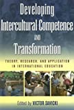 img - for Developing Intercultural Competence and Transformation: Theory, Research, and Application in International Education book / textbook / text book