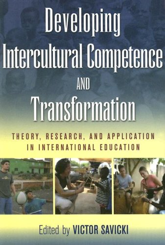 Developing Intercultural Competence and Transformation:...