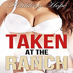 Taken at the Ranch Audiobook