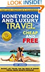 Honeymoon and Luxury Travel: Cheap an...