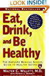 Eat, Drink, and Be Healthy: The Harva...