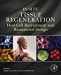 In Situ Tissue Regeneration: Host Cel...