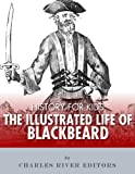 img - for History for Kids: An Illustrated Biography of Blackbeard for Children book / textbook / text book