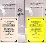 img - for PUERTO RICO Y LOS ESTADOS UNIDOS: El Proceso De Consulta Y Negociacion De 1989 Y book / textbook / text book