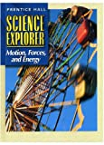 Motion, Forces, and Energy (0130540978) by Padilla, Michael J.
