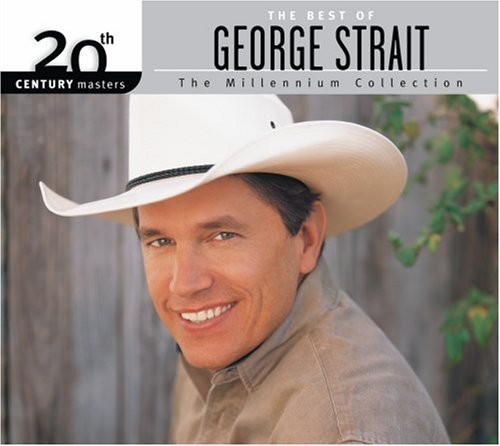 George Strait - 20th Century Masters The Best Of