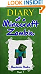 Diary of a Minecraft Zombie: Book 1 (...