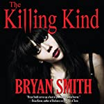 The Killing Kind | Bryan Smith