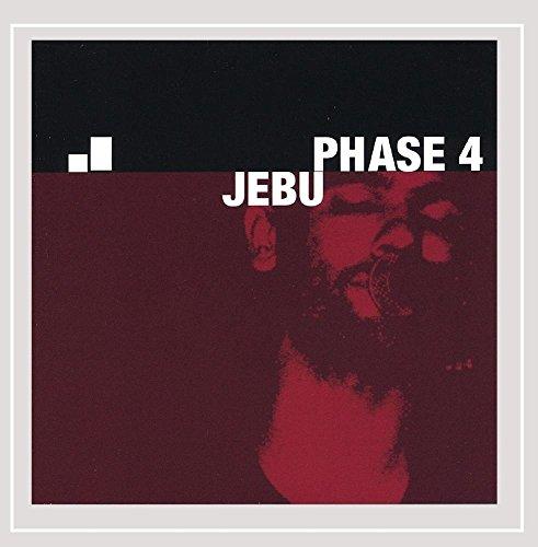 Jebu - Phase 4