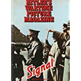 Best of Signal: Hitler's Wartime Picture Magazineby S.L. Mayer (editor)