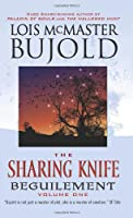 The Sharing Knife Volume One: Beguilement