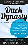 Duck Dynasty Robertson Family Moments: Blessings, Words of Wisdom, Trivia Quizzes, the Last Word (Duck Dynasty Family Series)