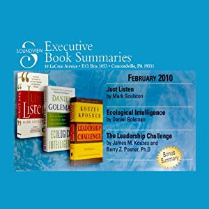 Soundview Executive Book Summaries, February 2010 | [Mark Goulston, Daniel Goleman, James M. Kouzes, Barry Z. Posner]