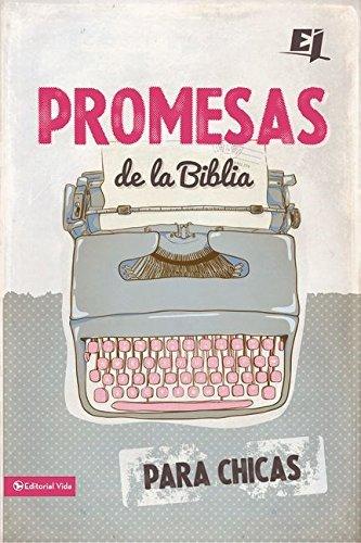 Promesas de la Biblia para chicas (Especialidades Juveniles) (Spanish Edition)