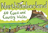 Northumberland: 40 Coast and Country Walks (Pocket Mountains)