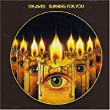 Burning for You by Strawbs [Music CD]